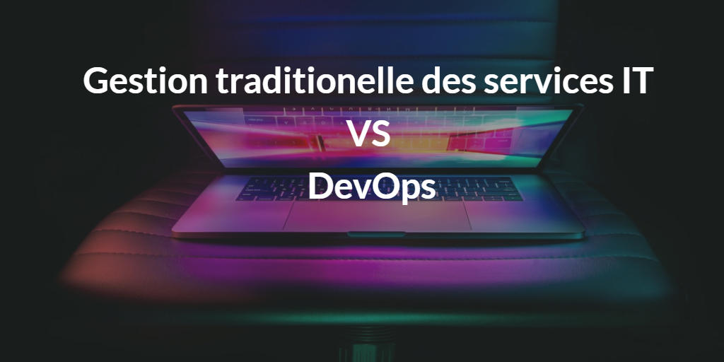 gestion des services IT VS Devops