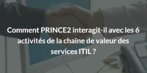 comment prince2 et itil interagissent