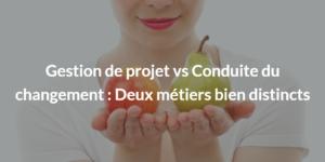Conduite du changement vs gestion de projet