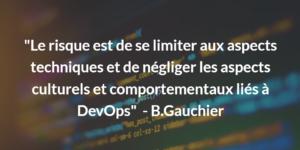 Interview B.Gauchier - les problématiques devOps