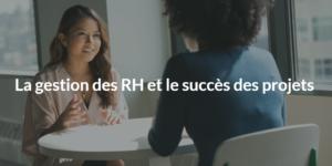 interview sur les RH dans un projet