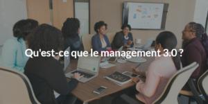 qu'est ce que le management 3.0