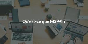 Qu'est-ce que MSP