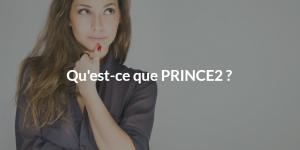 Qu'est-ce que PRINCE2